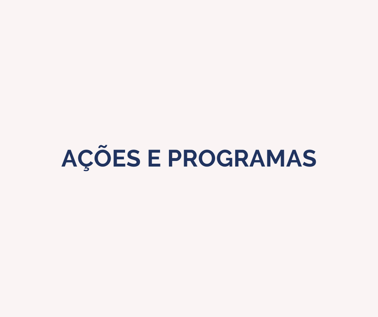 Ações e Programas
