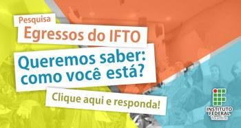 Pesquisa Egressos do IFTO