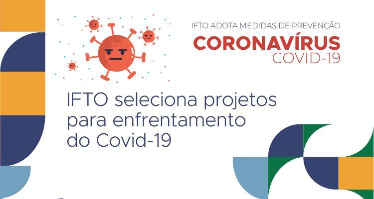 IFTO seleciona projetos para o enfrentamento do Covid-19