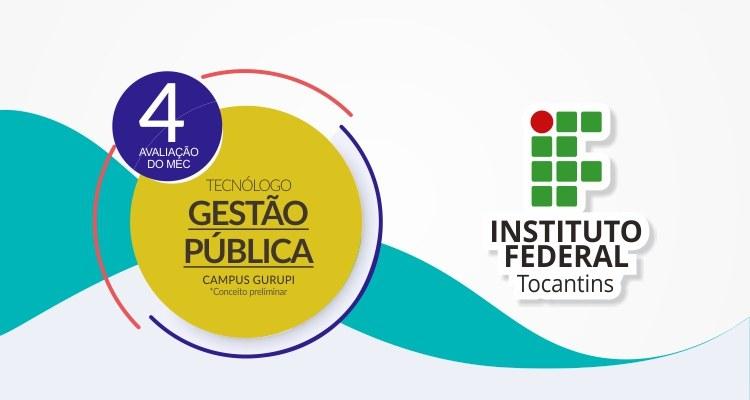 Curso do Campus Gurupi conquista conceito 4 do Ministério da Educação