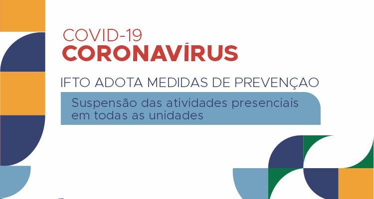 IFTO suspende atividades presenciais por 30 dias