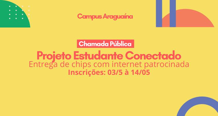 Aberta Chamada Pública para concessão de chips com internet patrocinada em Araguaína