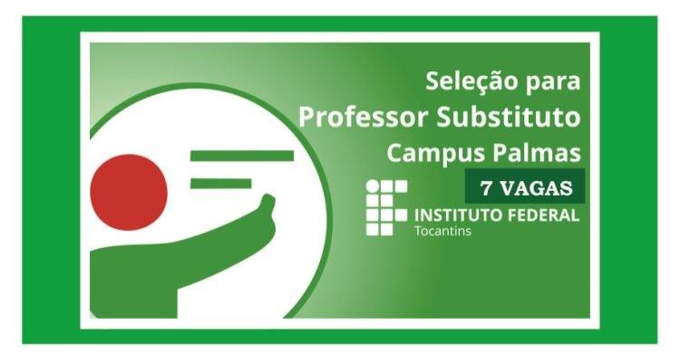Campus Palmas lança edital para contratação de professor substituto em diversas áreas