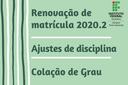 Comunicado Renovação e ajustes 2020.2