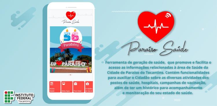 Estudantes e professores do IFTO desenvolvem aplicativo Paraíso Saúde