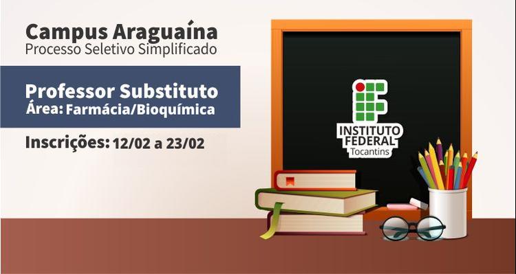 IFTO Araguaína contrata professor substituto da área de Farmácia/Bioquímica