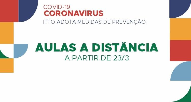IFTO ofertará aulas em meios digitais durante a pandemia do Covid-19
