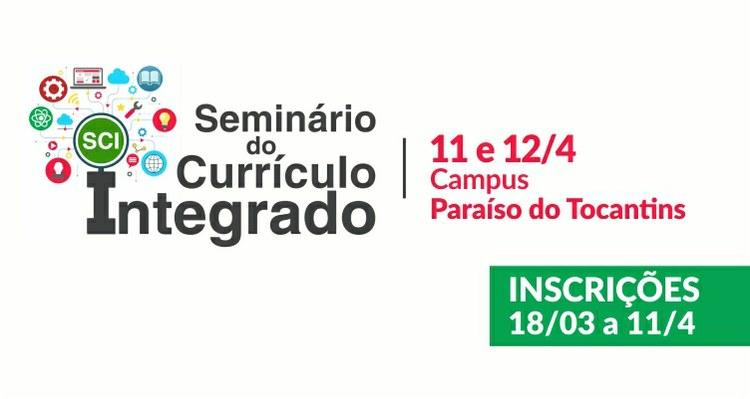 IFTO promove seminário sobre organização curricular de Cursos Técnicos Integrados ao Ensino Médio