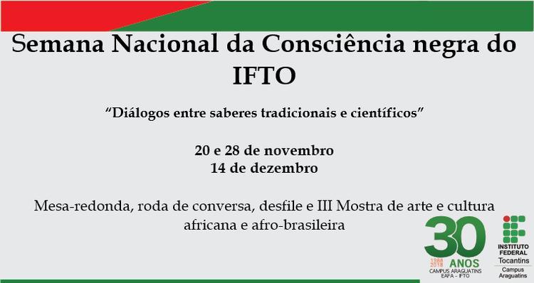 IFTO promoverá nos meses de novembro e dezembro atividades em comemoração à Semana da Consciência Negra