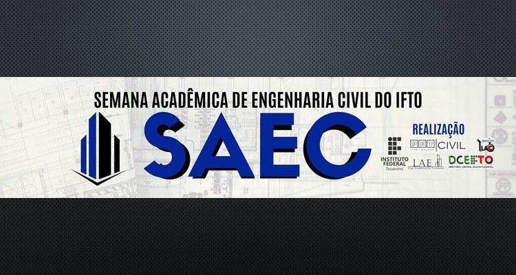 IV Semana Acadêmica de Engenharia Civil do Campus Palmas acontece de 11 a 14 de novembro