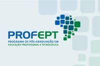 Programa de Pós-Graduação em Educação Profissional e Tecnológica