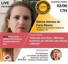 Pra cego ver: Imagem com foto da professora Márcia,convidando para live no Instagram, às 17h do dia três de junho. Fim da descrição.