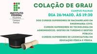 Colação de Grau Campus Palmas | 26 de Maio