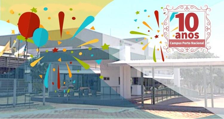 Feliz aniversário Campus Porto Nacional!
